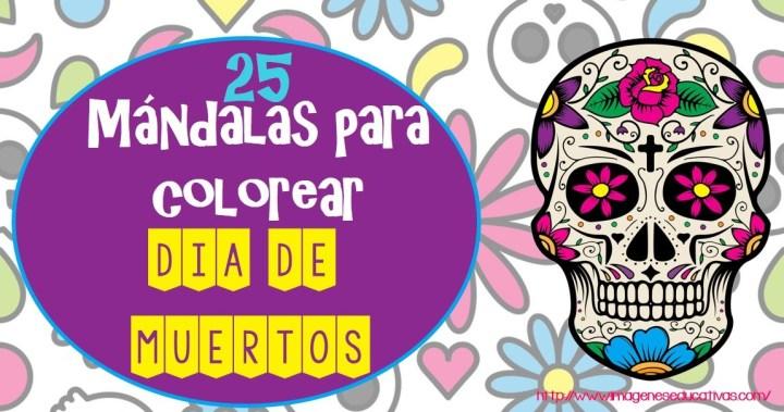 25 Mándalas para colorear el DÍA DE MUERTOS