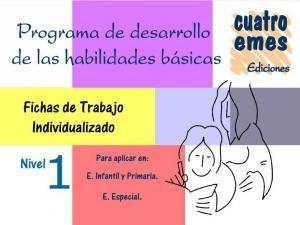 Repasamos este verano con: Cuadernillos Programa de Desarrollo de Habilidades Básicas – Niveles 1 – 4