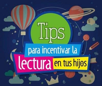 TIPS para incentivar la lectura en tus hijos e hijas